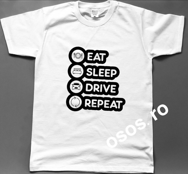 Tricou barbatesc - Eat Sleep Drift Repeat 0