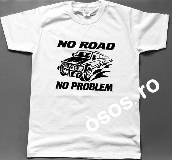 Tricou barbatesc - No road No problem 0