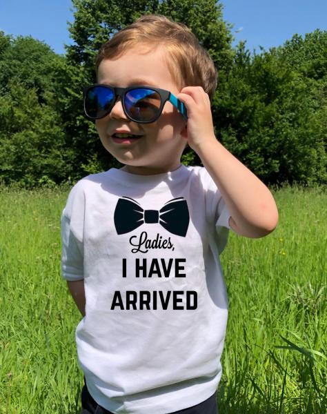 Tricou copii - Ladies, i have arrived 0