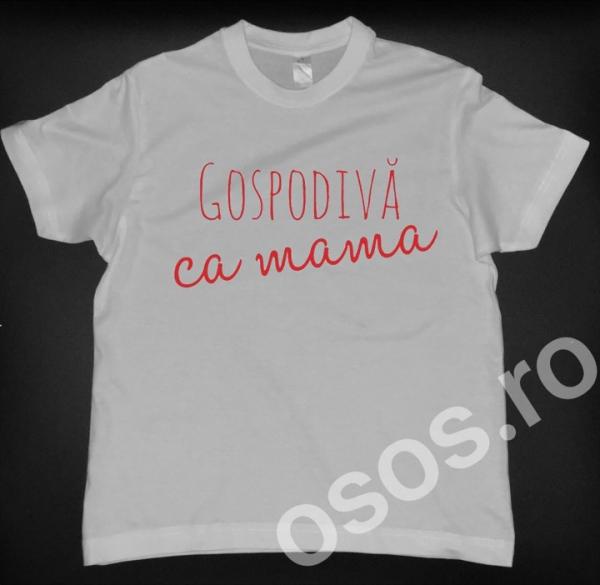 Tricou copii - Gospodivă ca mama 0