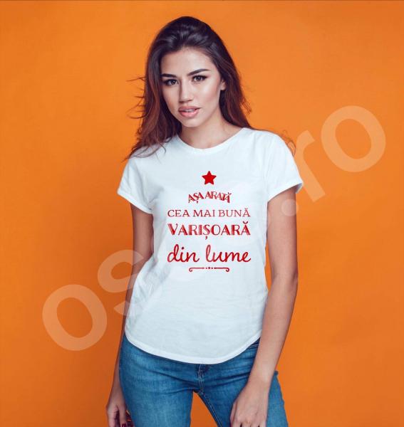 Tricou damă personalizat - Aşa arată cea mai bună verişoară din lume [0]