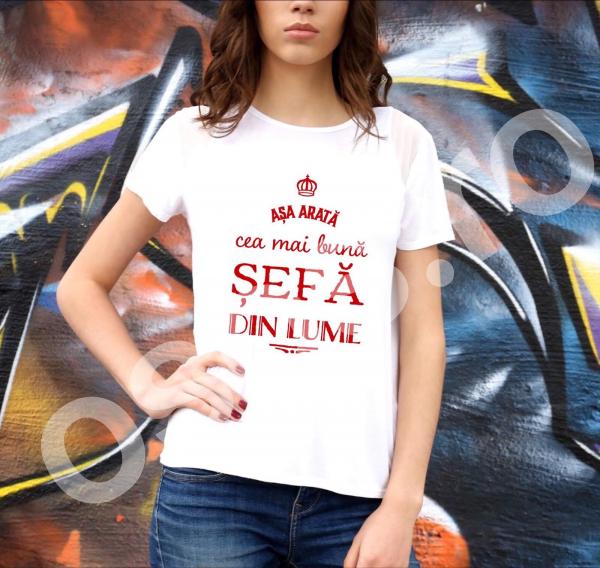 Tricou damă personalizat - Aşa arată cea mai bună şefă din lume [0]