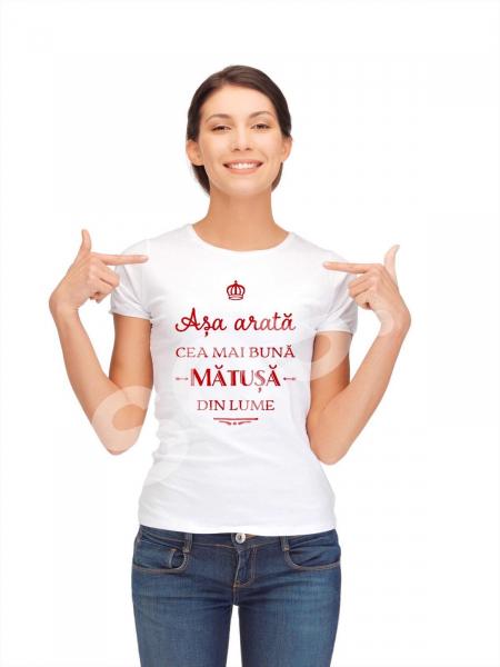 Tricou damă personalizat - Aşa arată cea mai bună mătuşă din lume 0