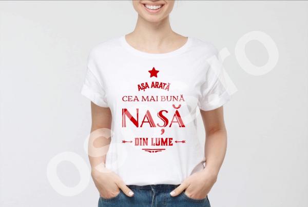 Tricou damă personalizat - Aşa arată cea mai bună nasă din lume 0