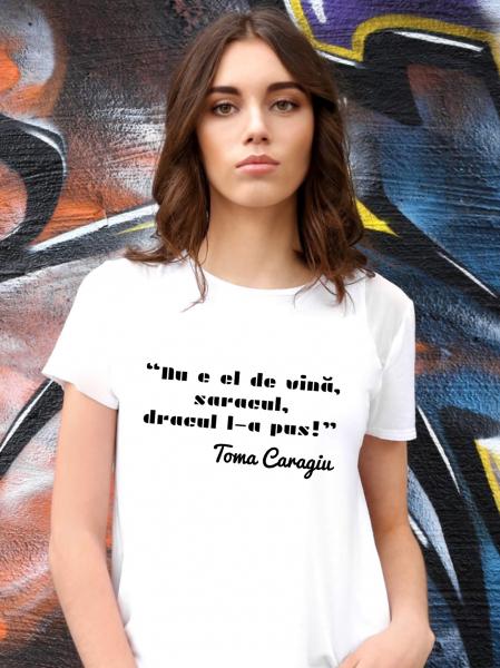 Tricou damă personalizat - Dracul l-a pus 0