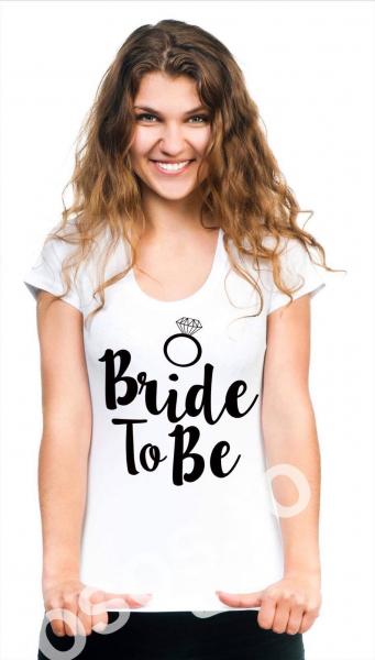 Tricou damă personalizat - Bride To BE [0]