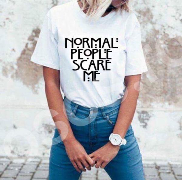 Tricou damă - Normal people scare me 0
