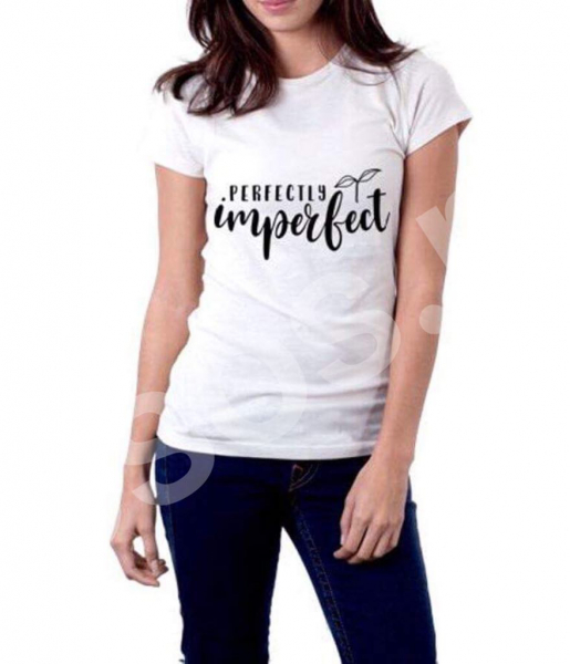 Tricou damă - Perfectly imperfect 0