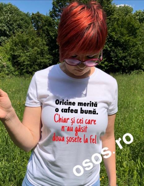 Tricou dama - Oricine merita o cafea buna. Chiar si cei care n-au gasit doua sosete la fel [0]