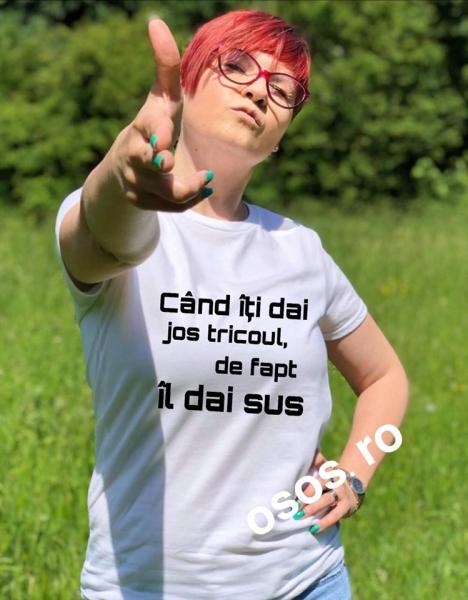 Tricou dama - Cand iti dai tricoul jos, de fapt il dai sus 0