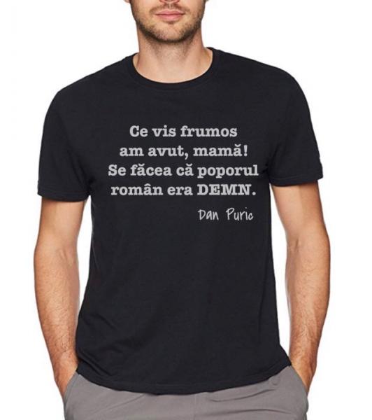Tricou personalizat bărbătesc - Se făcea că poporul român era demn 0