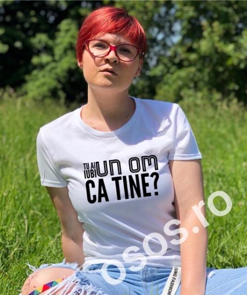 Tricou personalizat damă - Tu ai iubi un om ca tine? 0