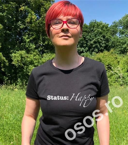 Tricou personalizat damă - Status: Happy [0]