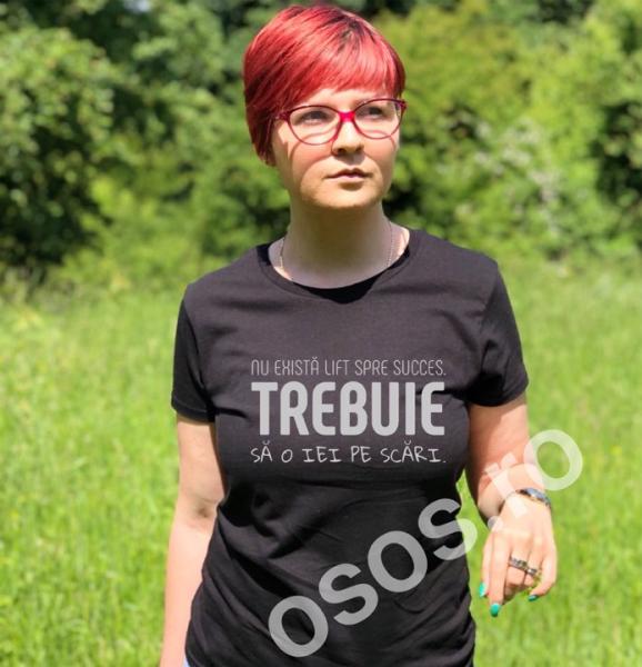 Tricou personalizat damă - Nu exisă lift spre succes 0
