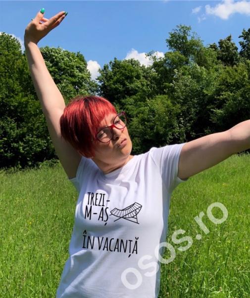 Tricou personalizat damă - Trezi-m-aş în vacanţă 0