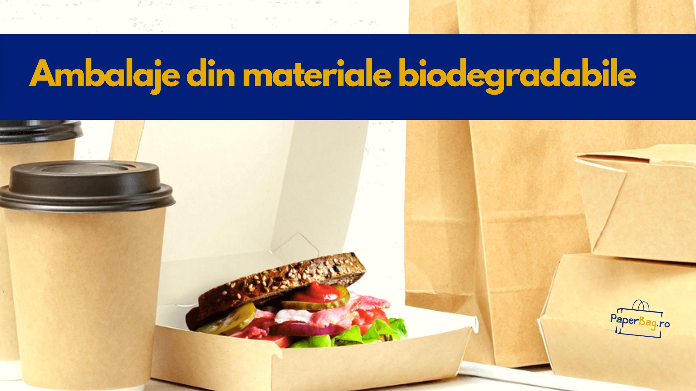 De ce să folosim ambalaje din materiale BIODEGRADABILE?