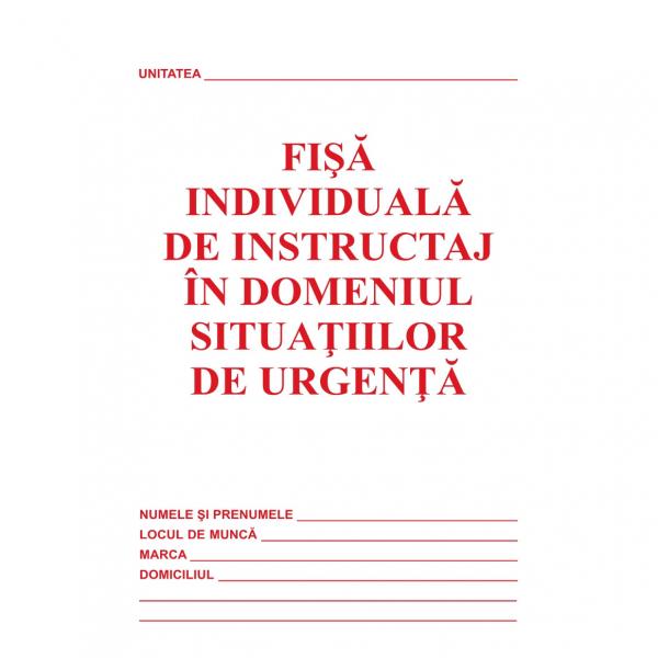 Fisa individuala de instruire in situatii de urgenta A5 0