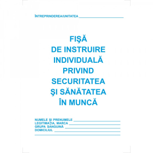 Fisa instruire individuala privind sanatatea si securitatea muncii A50