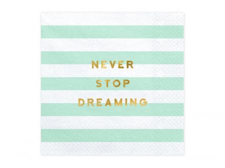 Set 20 Servetele Never Stop Dreaming [0]