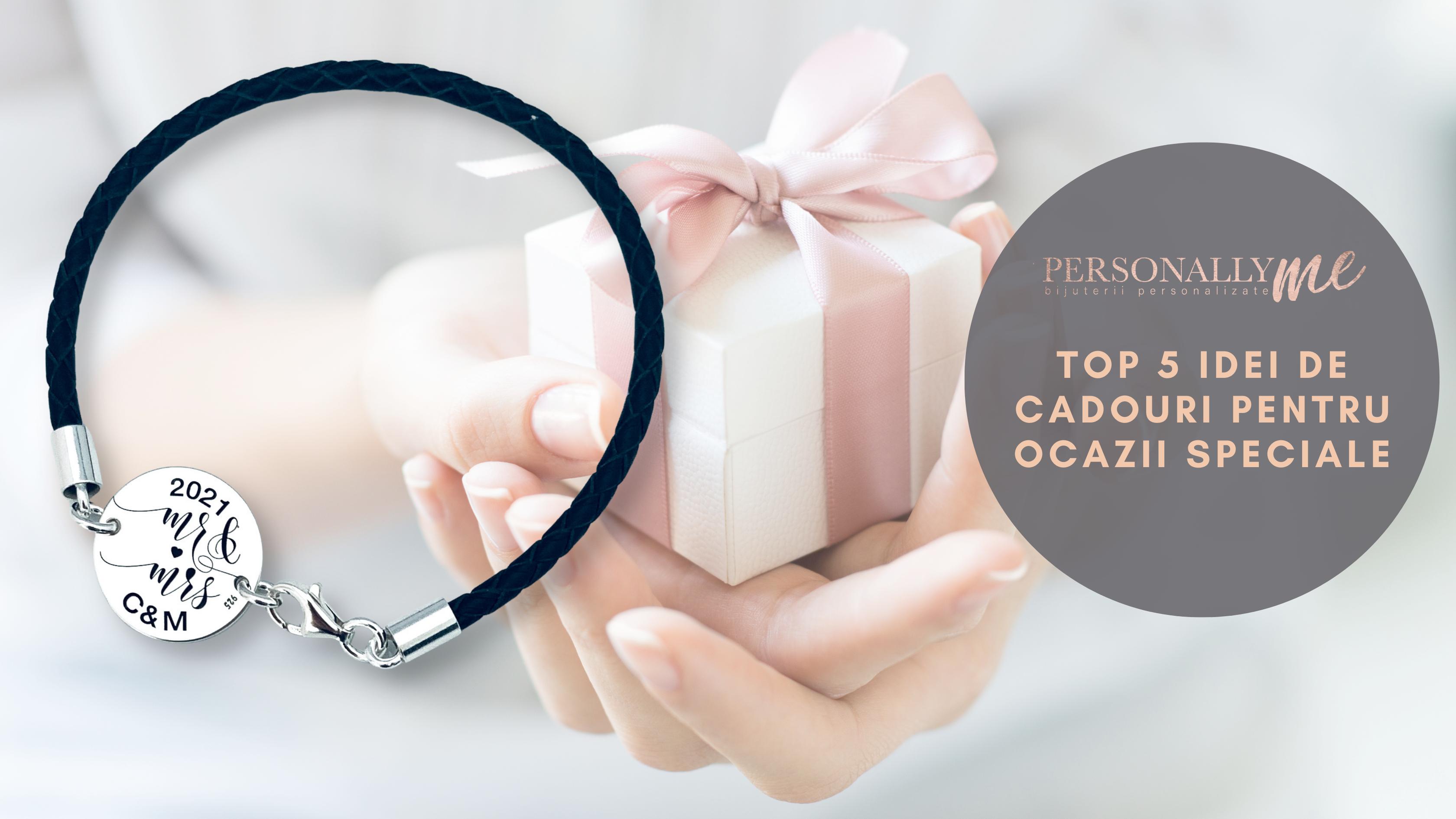 Top 5 idei de cadouri pentru ocazii speciale