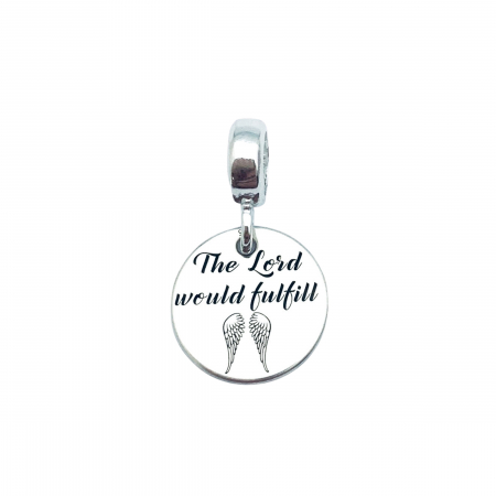 Charm argint personalizat banut - The Lord Would Fulfill...0
