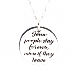 Colier argint gravat Some people stay forever0