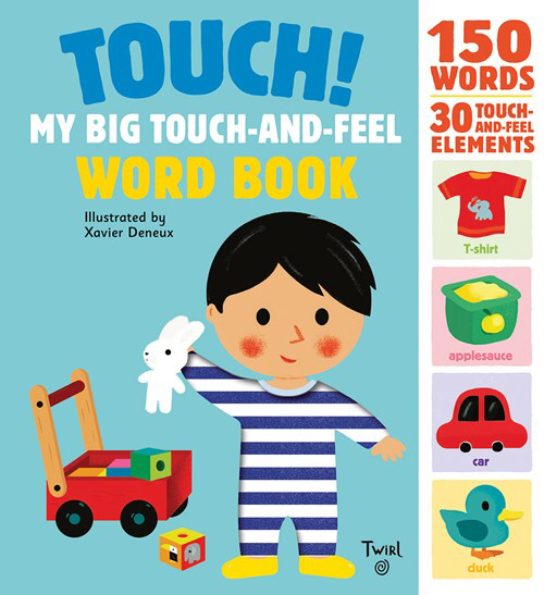 Touch! My Big Touch-and-Feel Word Book -Carte ilustrata senzoriala 0