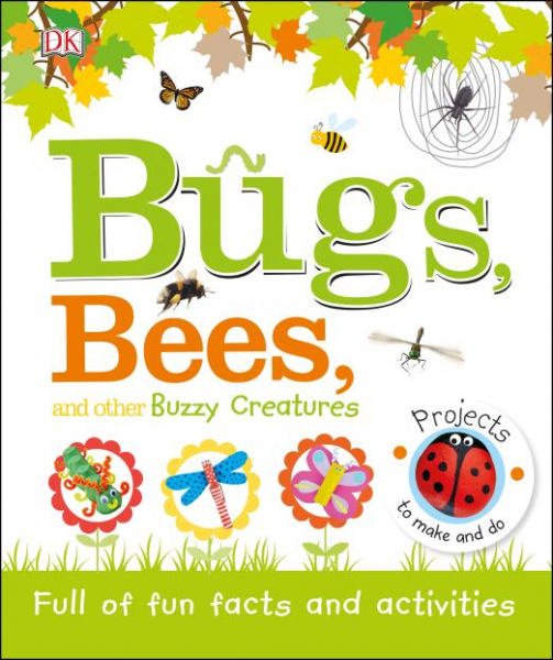 Bugs, Bees and Other Buzzy Creatures 0