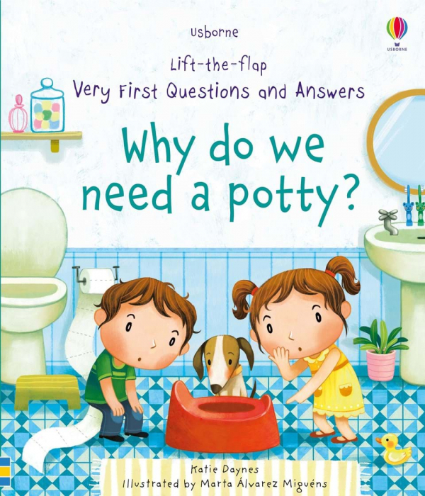 Why do we need a potty? 0