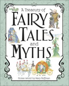 A Treasury of Fairy Tales and Myths [0]