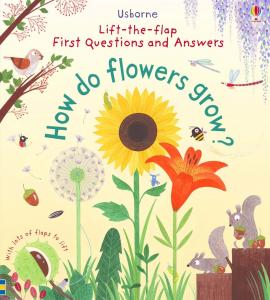 How do flowers grow Carte cu clapete despre plante0