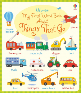 My first word book about Things That Go0