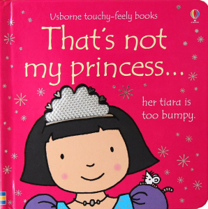 That's not my princess Touchy-feely0