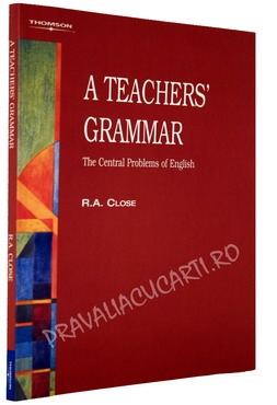 A Teachers' Grammar - The Central Problems of English [0]