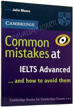 Common Mistakes at IELTS Advanced . . . and how to avoid them [0]
