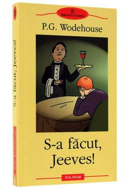 S-a facut, Jeeves! [0]