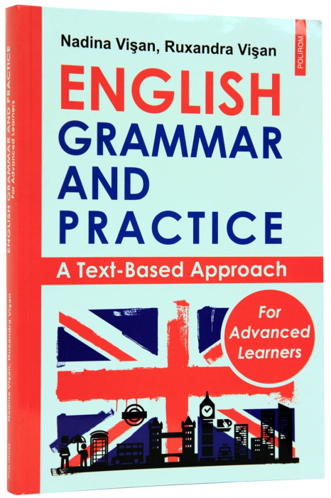 English Grammar and Practice. A Text-Based Approach [0]