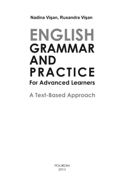 English Grammar and Practice. A Text-Based Approach [1]