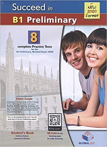 Succeed in Preliminary 2020 (PET) B1. 8 Practice Tests with Self-Study Guide & MP3 Audio CD [0]