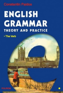 English Grammar. Theory and Practice (ed. a III-a, 3 vol.) [0]