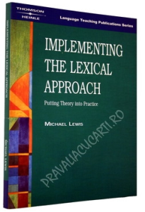Implementing the Lexical Approach - Putting Theory into Practice [0]