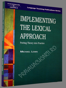Implementing the Lexical Approach - Putting Theory into Practice [1]