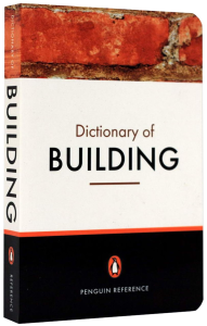 The Penguin Dictionary of Building [1]