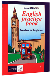 English practice book. Exercises and tests for beginners. 1 [0]