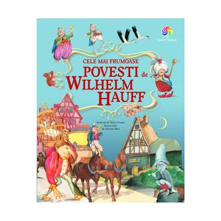Cele mai frumoase povesti de Wilhelm Hauff - Wilhelm Hauff [0]