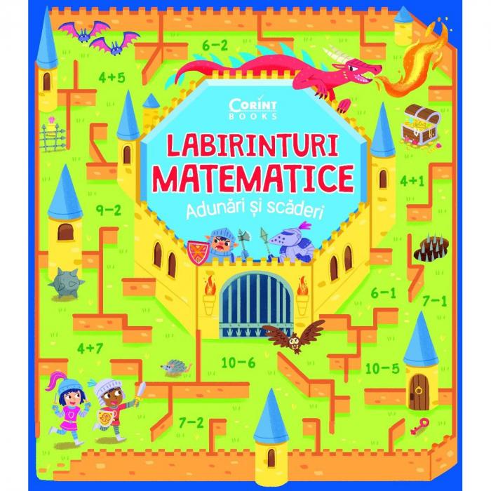Labirinturi matematice Adunari si scaderi, Gabriele Tafuni [0]