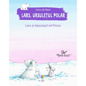 Lars, ursuletul polar. Lars si iepurasul cel fricos [0]