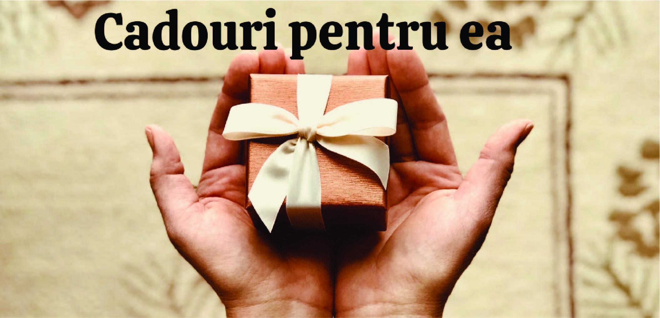 Cadouri personalizate pentru ea