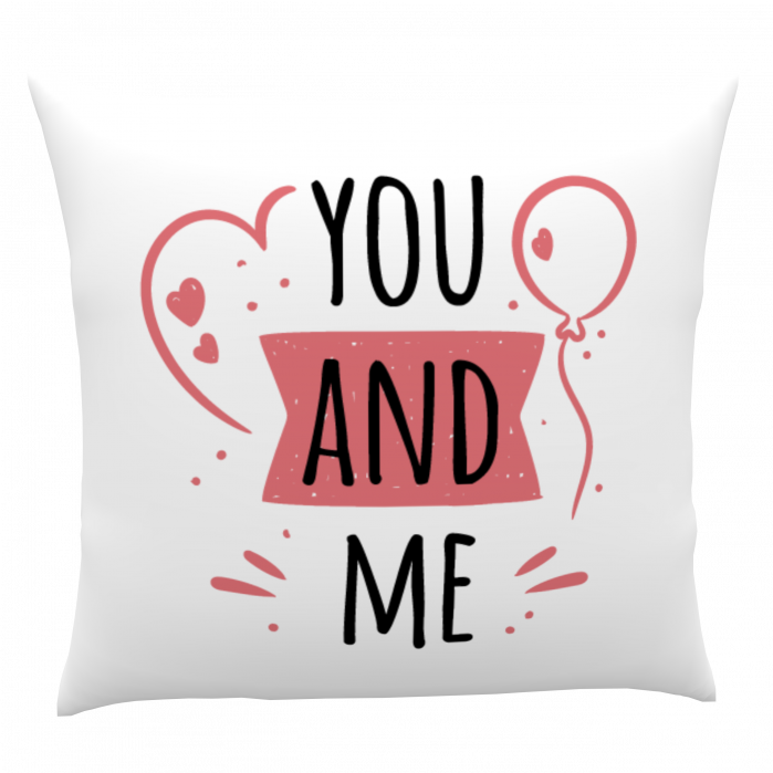 Pernă personalizată You and Me 1
