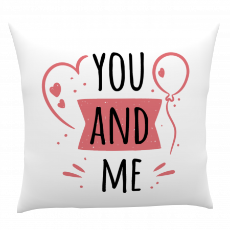 Pernă personalizată You and Me1